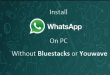 How to use whatsapp on pc without Phone or bluestacks
